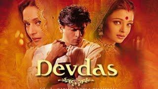 Devdas Full Movie Facts Shahrukh Khan Aishwarya Rai Madhuri Dixit Devdas Full Movie Facts And Review