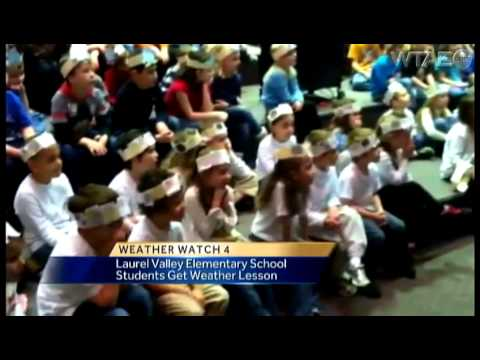 Weather Watch 4 School Visit: Laurel Valley Elementary School