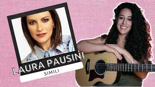 Simili (Laura Pausini) - MARA BOSISIO [cover + accordi]