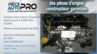 Moteur garanti Opel Corsa D 1.3 CDTI 75 cv A13DTC