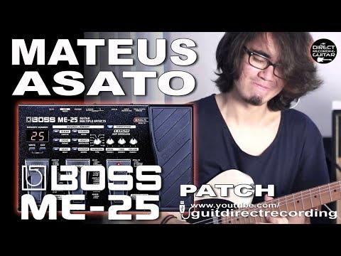 BOSS ME-25 MATEUS ASATO Overdrive Guitar Tone [PATCH].