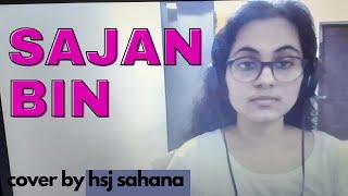 Sajan bin |Bandish Bandits| Cover| hsj sahana| Shankar ehsaan loy| Shivam mahadevan| jonita gandhi