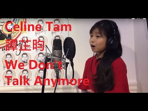 Celine Tam 譚芷昀 We Don't Talk Anymore CHARLIE PUTH