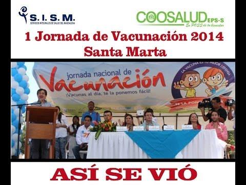JORNADA DE VACUNACION ENERO 2014 SANTA MARTA ASÍ SE VIÓ