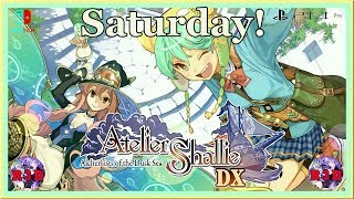 Shallie Saturday EP. 003 ~ Playing Atelier Shallie DX ~ PS4 Pro Gameplay Livestream