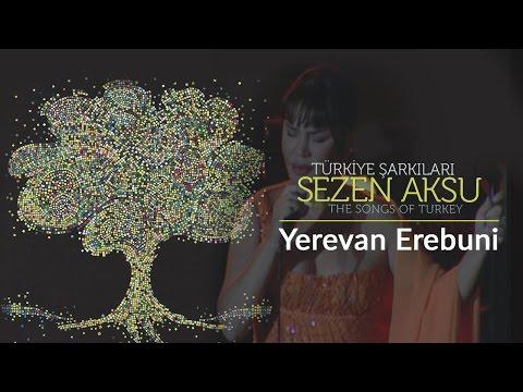 Yerevan Erebuni   Türkiye Şarkıları  - The Songs of Turkey (Live)