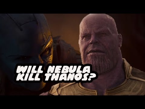 Why Nebula Will Be The One To Kill Thanos - Avengers Infinity War