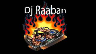 """Best in the World"" Dj Raaban Super hits!!!"