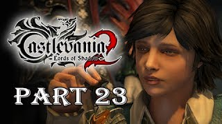 Castlevania Lords of Shadow 2 Gameplay Walkthrough Part 23 - Twisted Toy Story