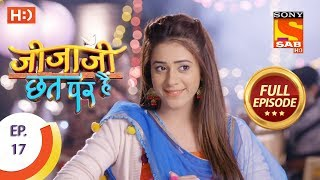 Jijaji Chhat Per Hai - Ep 17 - Full Episode - 31st January, 2018
