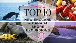 Top 10 New England / Canada Shore Excursions