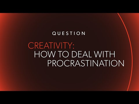 How I Deal with Procrastination