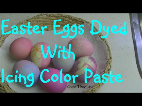 Easter Eggs Dyed With Icing Color Paste Youtube
