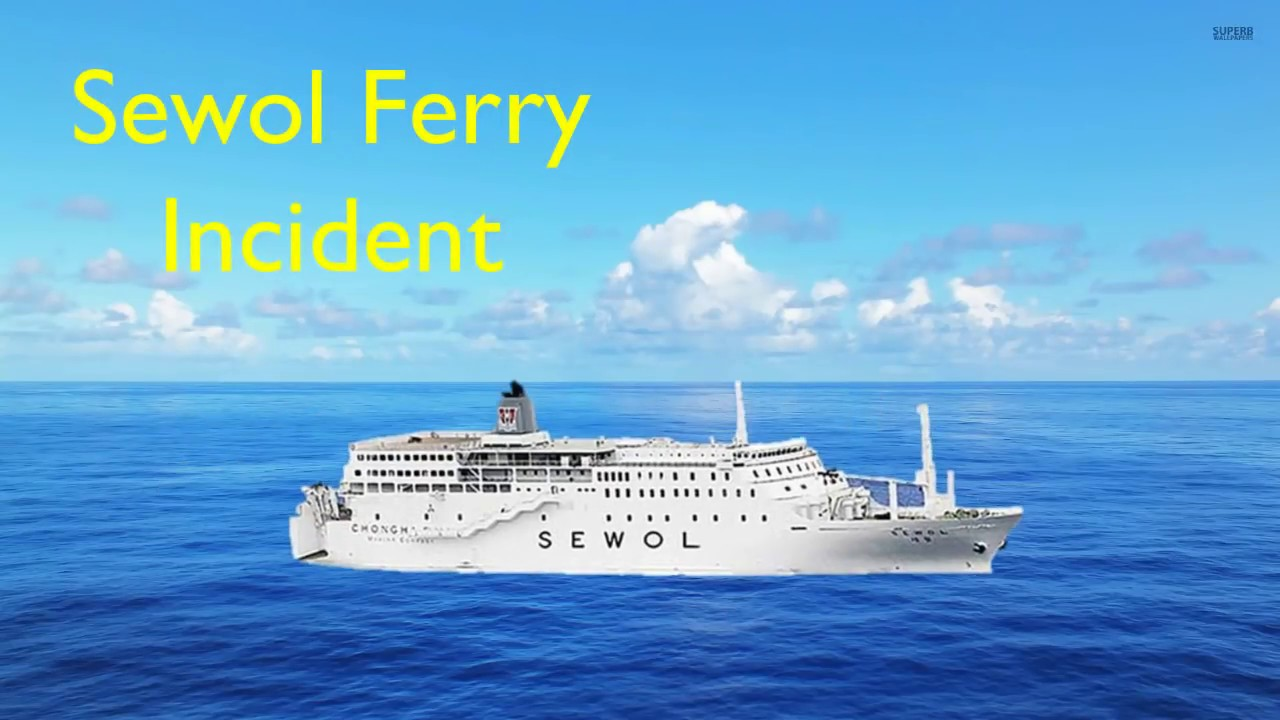 sewol ferry incident  history project