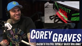 Corey Graves Reaction To Titus O'Neil Tripping At 'Greatest Royal Rumble' - Jim Norton & Sam Roberts