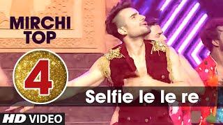 4th : Mirchi Top 20 Songs of 2015 | Selfie Le Le Re | Bajrangi Bhaijaan |T-Series