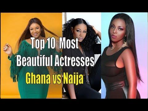 Top 10 Most Beautiful Actresses - Ghana vs Naija