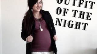 Outfit of the NIGHT! 31 weeks