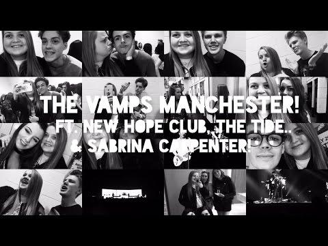 VLOG | #LANCAM! The Vamps Tour, Manchester ft. New Hope Club, The Tide & Sabrina Carpenter!
