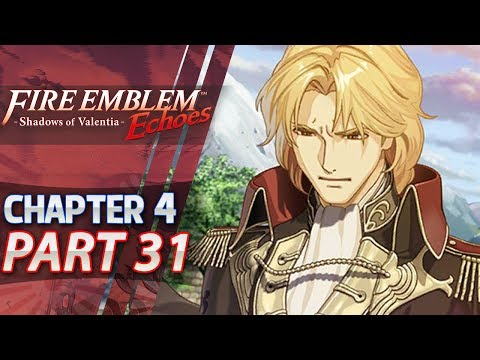 Fire Emblem Echoes: Shadows of Valentia - Act 4: Part 31 - Recruiting Zeke (Hard/Classic)