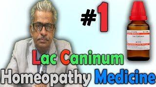 Homeopathy Medicine - Lac Caninum (Part-1) -- Dr P.S. Tiwari