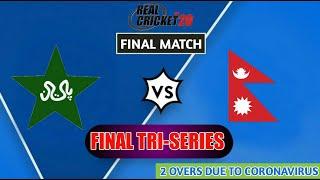 (PAKISTAN VS NEPAL) TRI-SERIES FINAL MATCH IN REAL CRICKET 20