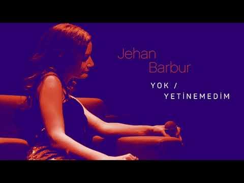 Jehan Barbur - Yetinemedim