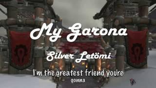 My Garona (WoW Parody of My Sharona)