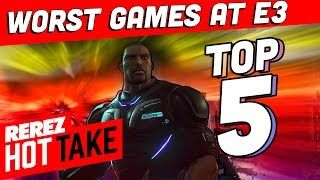 Top 5 Worst Games of E3 2018! - Hot Take Game News