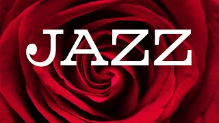 JAZZ & Roses - Smooth Night Piano & Sax Jazz Music - Chill Out Music