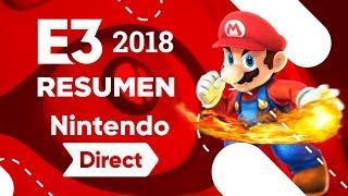 MADRE MIA.. RESUMEN Y OPINIÓN NINTENDO DIRECT E3 2018 | SUPER SMASH BROS ULTIMATE, SUPER MARIO PARTY