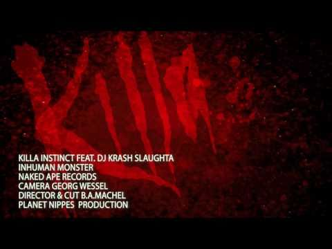 "Killa Instinct feat. DJ Krash Slaughta ""InHuman Monster"""