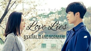 Love Lies (The Great Seducer FMV) By Khalid and Normani