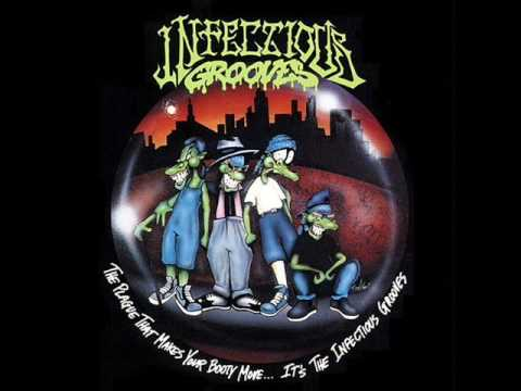 Infectious Grooves - I'm Gonna Be My King (high quality)