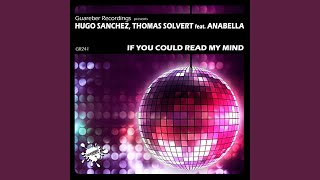 If You Could Read My Mind (Original Mix)