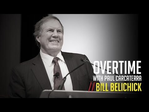 Bill Belichick | Overtime with Paul Carcaterra