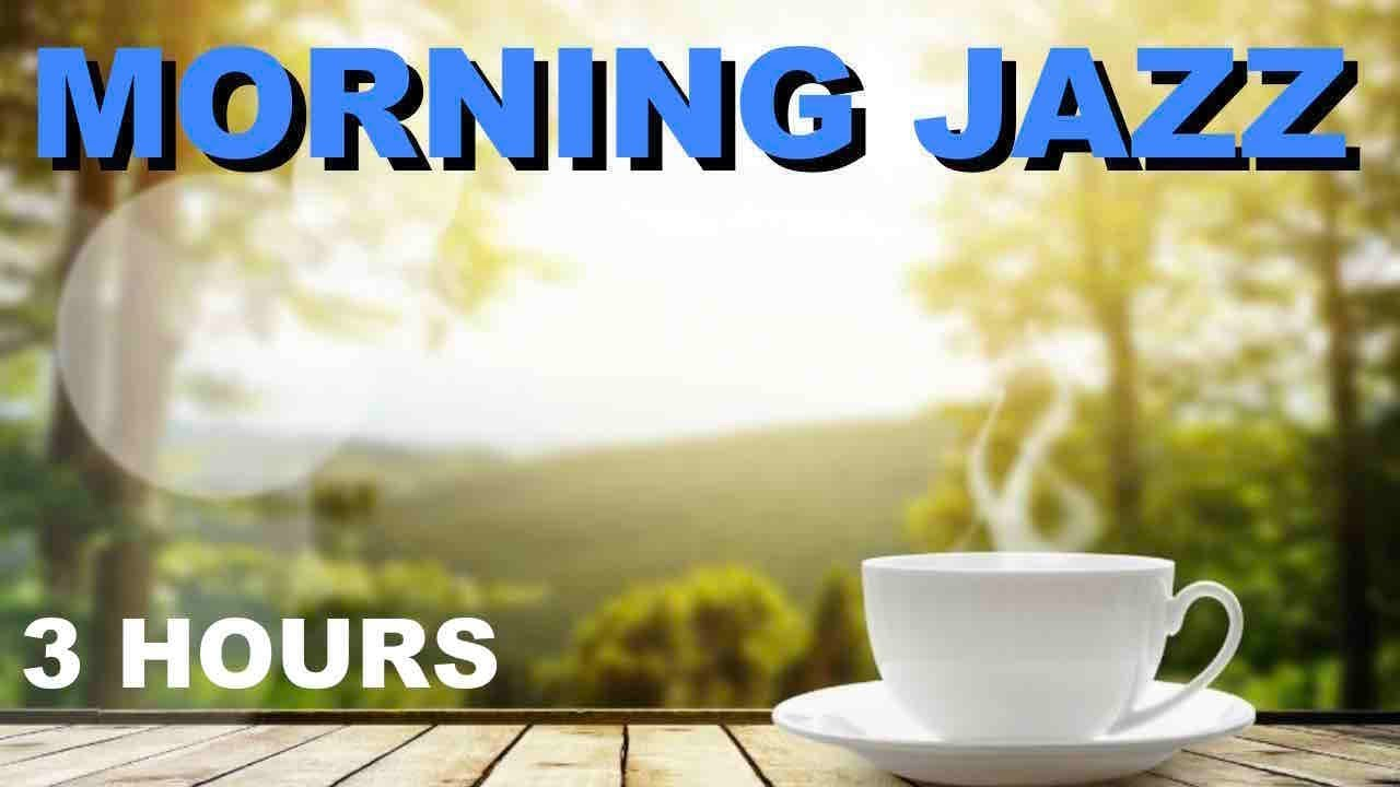 Best Morning Jazz In Morning Jazz Cafe With Morning Jazz Music For Positive Energy Youtube