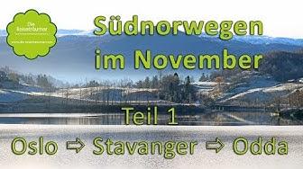Norwegenreise - Südnorwegen im November - unsere Tour durch die Winterlandschaft Norwegens - Teil 1