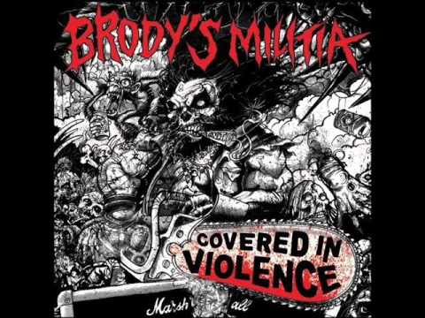 Brody's Militia - Covered In Violence (Full Album)