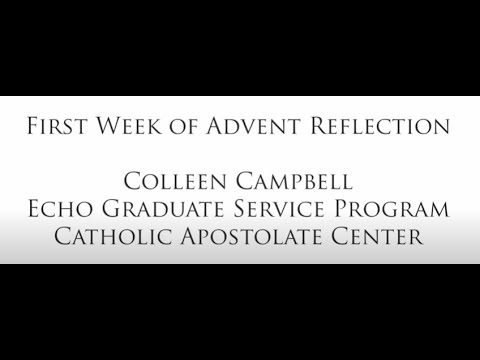 First Week of Advent Gospel Reflection