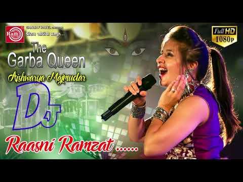 Dj Raasni Ramzat ||Part-1||Aishwarya Majmudar ||Latest Nonstop Dj Garba Song 2017