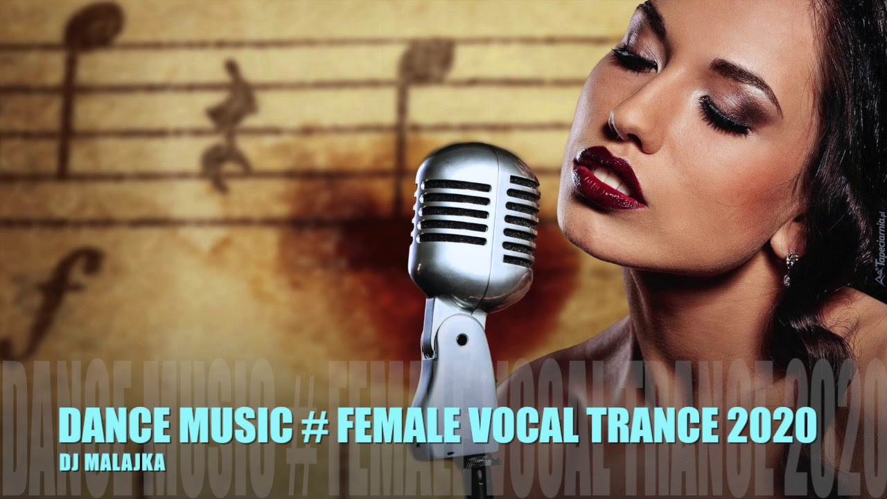 DANCE MUSIC # FEMALE VOCAL TRANCE ( DJ MALAJKA )