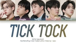Baixar DAY6 (데이식스) - TICK TOCK (Han|Rom|Eng) Color Coded Lyrics/한국어 가사