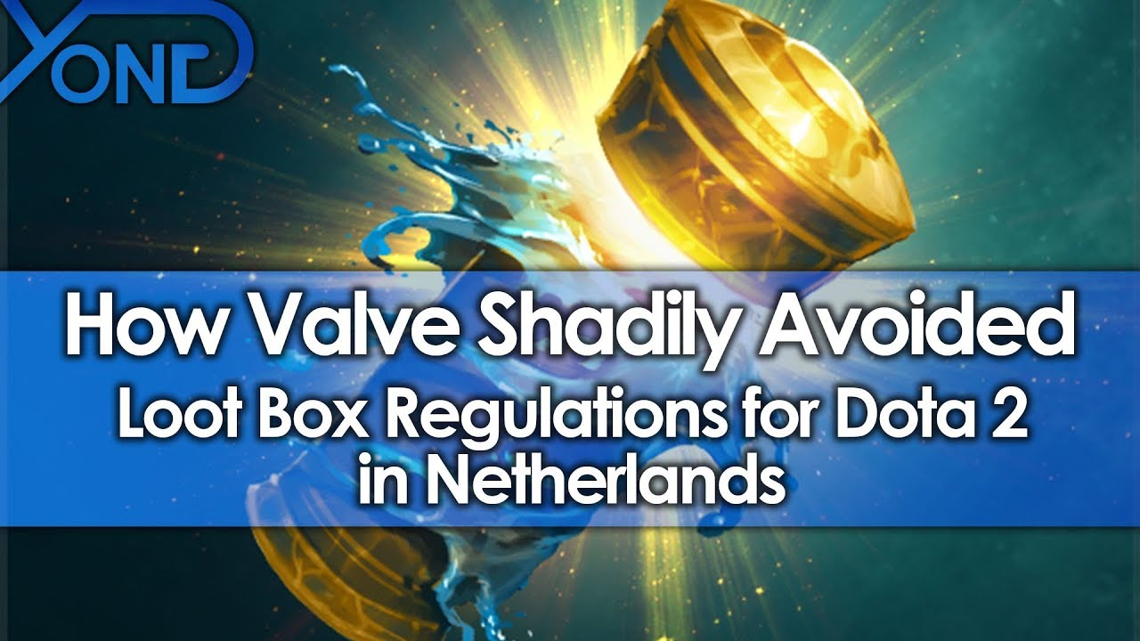 How Valve Shadily Avoided Loot Box Regulations for Dota 2 in Netherlands