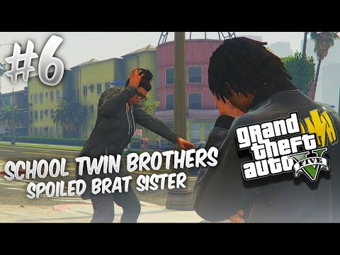 GTA 5 School Twin Brothers Ep. 6 - SPOILED BRAT SISTER 💇