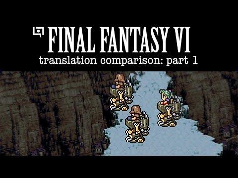 FF6 Translation Comparison #01: Japanese Script Vs. SNES/GBA/Fan/Google Translations
