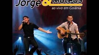 Jorge e Mateus -  Amor covarde
