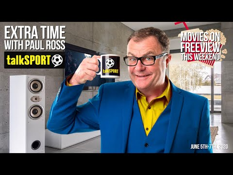 Extra Time with Paul Ross - June 5, 2020: Movies on Freeview this Weekend