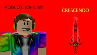 Roblox Warcraft: ¡El Crescendo, además de un ataque noob!