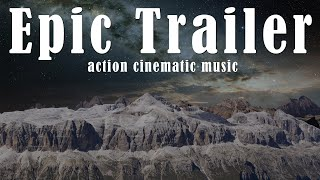 Action Trailer Music No Copyright - Epic Cinematic Background Music For Videos (Free Download mp3)